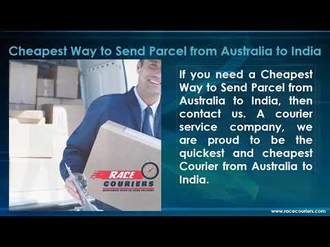 Cheapest Way To Send Parcel From Australia To India