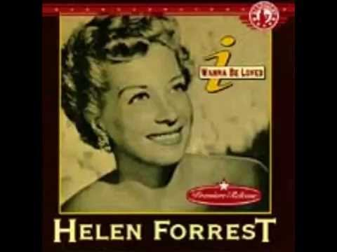 helen forrest the one i love belongs to somebody else