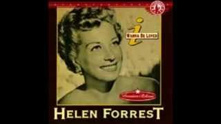 "Helen Forrest  ""The One I Love (Belongs to Somebody Else)"""