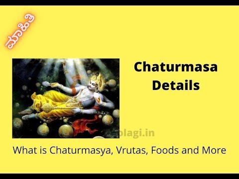 Chaturmasa Details -Vruta, Foods Etc