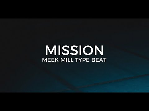 "Meek Mill type beat ""Mission""     Free Type Beat 2020"