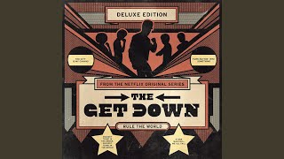 Welcome To The Get Down