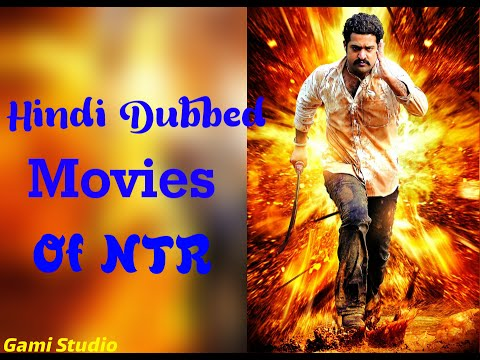 List of Hindi dubbed movies of NTR