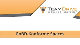 TeamDrive - GoBD-Konforme Spaces & Aufbewahrungsfristen [Tutorial - Deutsch]