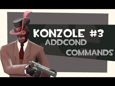 Team Fortress 2 | Konzole #3 | addcond commands
