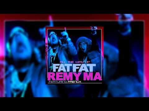 Fat Joe - All The Way Up Feat. Remy Ma [Ear Rape]