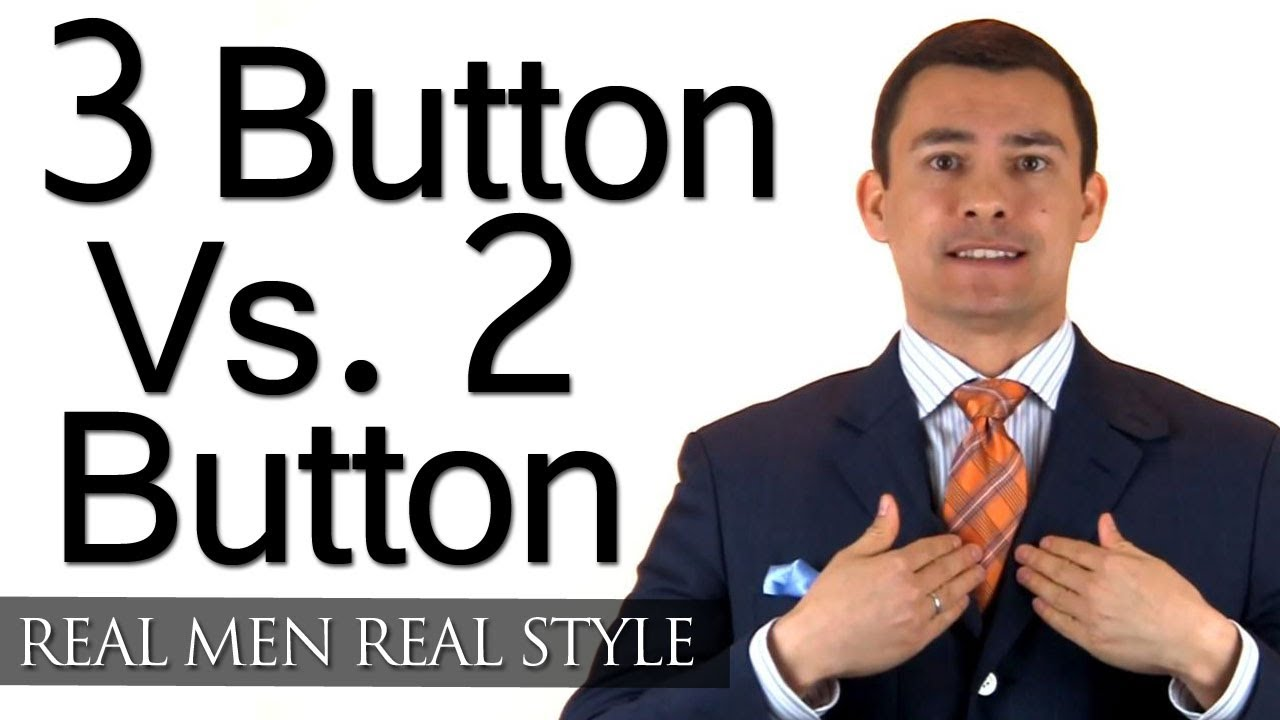 Mens jacket button rules - Choosing Between 3 Button 2 Button Mens Suits 2 Button Jacket Vs 3 Button Jackets Youtube