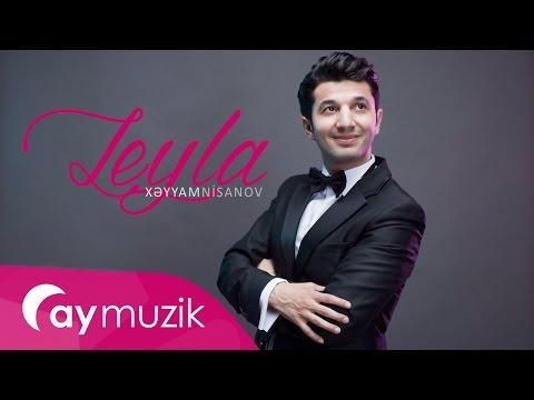 Xeyyam Nisanov - Leyla