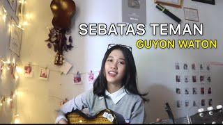 SEBATAS TEMAN - GUYON WATON ( COVER ) STORY WA