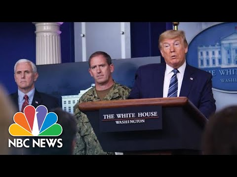 Trump, White House Coronavirus Task Force Hold Briefing | NBC News