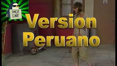 chavo del 8  el foco  version original y version peruano