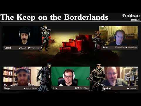 Torchbearer: The Keep on the Borderlands Episode 1 Part 1