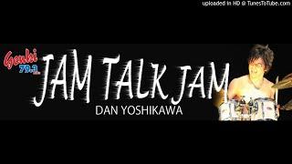 毎月第3土曜23時~放送している「吉川弾のJAM TALK JAM」の同録アーカイ...