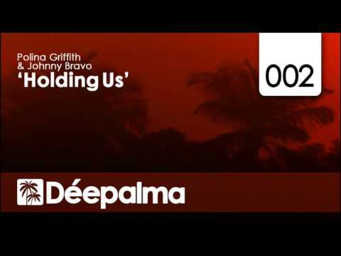 Polina Griffith & Johnny Bravo - Holding Us (Yves Murasca's