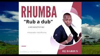 DJ DARIUS _ 4HRS  RUB A DUB RHUMBA CRUISE MIX