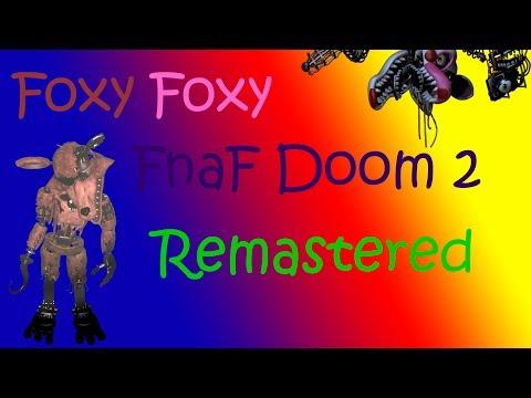 Fnaf Doom 2  Remastered: FoxyFoxy & Golden Freddy