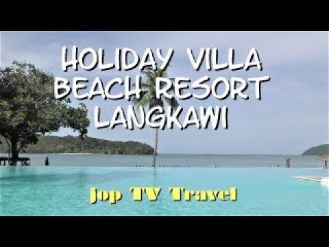 Rundgang Durch Das Holiday Villa Beach Resort & Spa Langkawi (Pulau Langkawi) Malaysia Jop TV Travel