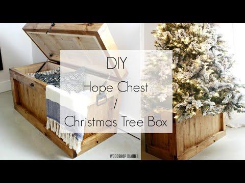 DIY Hope Chest & Wooden Christmas Tree Box