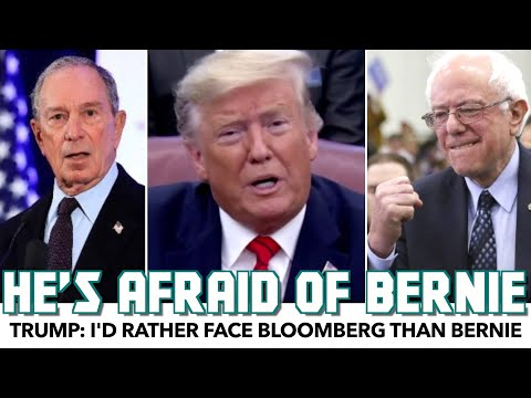 Trump: I'd Rather Face Bloomberg Than Bernie