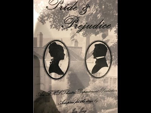 Pride and Prejudice - Fairhope High School Production - October 20, 2018