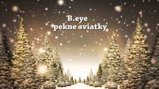B.eye - pekne sviatky