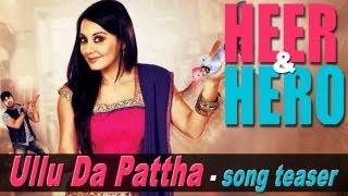 Ullu Da Patha Official Song Promo Minissha Lamba Heer And Hero (2013)