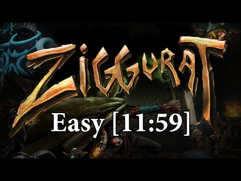Ziggurat Speedrun (11:59)