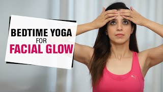 Bedtime Yoga for Glowing Skin   Face Yoga for Glowing, Wrinkle Free, Clear Skin   Fit Tak