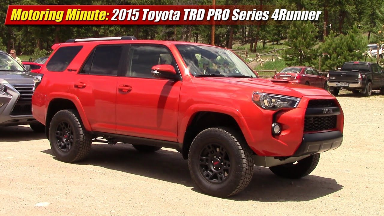 Motoring Minute First Look 2015 Toyota Trd Pro Series