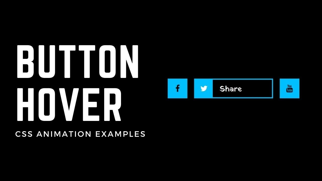 Creative CSS Button hover Effect   CSS Animation Examples