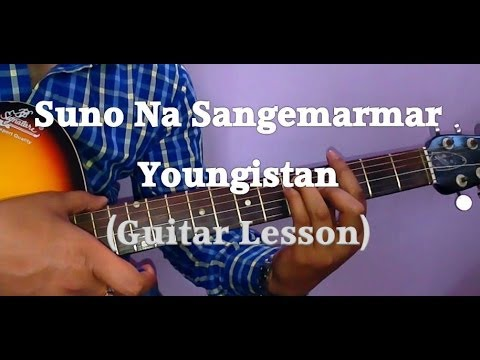 Learn Guitar- Suno Na Sangemarmar By Arijit Singh Guitar Lesson- Youngistaan- Guitar Tutorial