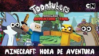 MINECRAFT HORA DE AVENTURA É O MELHOR MINECRAFT DE TODOS! | Toontubers | Cartoon Network