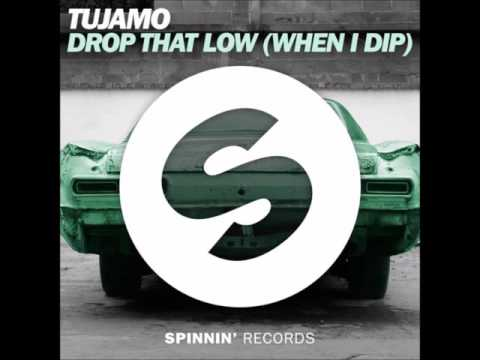 Tujamo - Drop That Low When I Dip Extended Mix