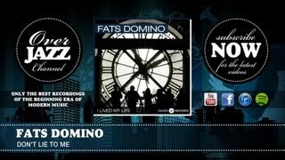 Fats Domino  Don39;t Lie to Me (1951)