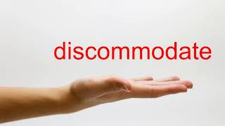 How to Pronounce discommodate - American English