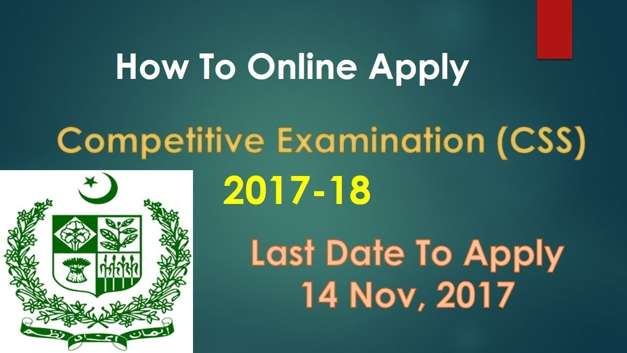How To Online Apply For Competitive Examination (CSS) 2017