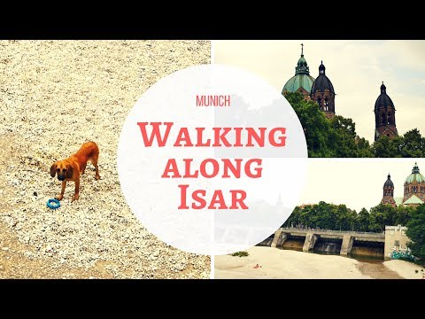 Munich - Walking along Isar - June 2017 - Travel Germany