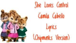 camila cabello she loves control chipmunks version