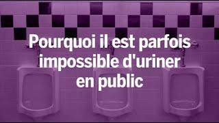Pourquoi certaines personnes sont incapables d'uriner dans les toilettes publiques