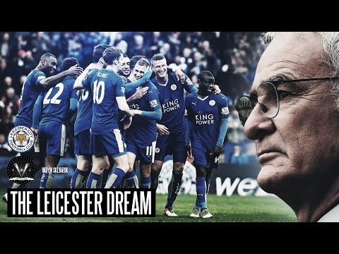 THE LEICESTER DREAM