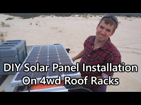 DIY Solar Panel Installation on 4wd Roof Racks
