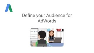 Define your Audience for AdWords