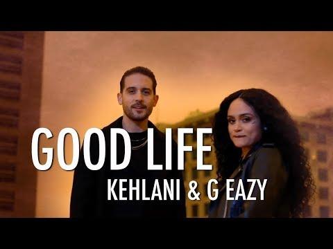 G-Eazy, Kehlani - Good Life (The Fate Of The Furious) ( Lyrics)