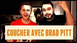COUCHER AVEC BRAD PITT (avec Fred Bastien)   PL Cloutier
