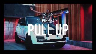 G Herbo - Pull Up (Official Audio) thumbnail