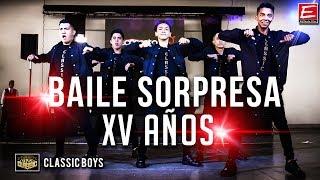 Classic Boys Baile Sorpresa Show para Mayra en su fiesta