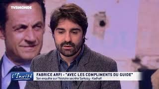 Fabrice ARFI    L'histoire secrète des relations Sarkozy   Kadhafi