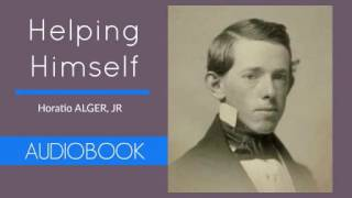 Helping Himself by Horatio Alger, Jr - Audiobook