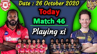 IPL 2020 - Match 46 | Kings Xi Punjab vs Kolkata Knight Riders Playing xi | KKR vs KXIP Playing 11