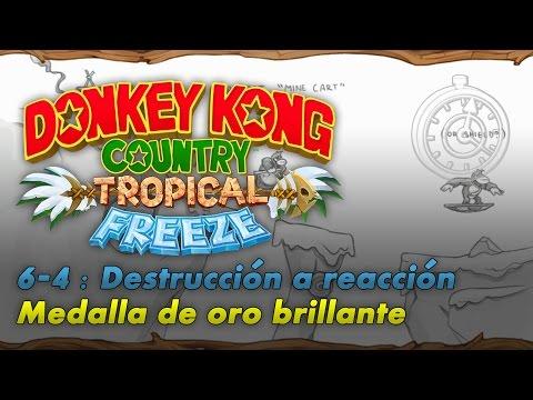 Donkey Kong Country: Tropical Freeze | 6-4: Destrucción a reacción | Contrarreloj | Oro brillante